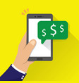 hand holding phone with money icon notification vector image vector image