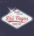 las vegas welcome to nevada stamp with grunge vector image vector image