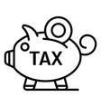 piggy bank tax icon outline style vector image