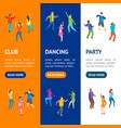isometric dancing people banner vecrtical set vector image vector image