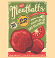 meatballs flyer made for fast food restaurants vector image vector image
