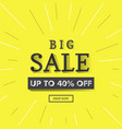 big sale 40 off banner vector image vector image