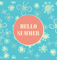 summer hello print seamless stylized flowers vector image