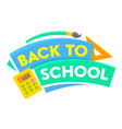 back to school banner with colorful title and vector image vector image