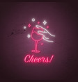 neon cheers signboard wine tasting annual event vector image vector image