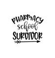 pharmacy school survivor vector image
