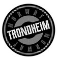 trondheim stamp on white vector image vector image