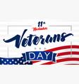 11 november veterans day usa flag card vector image vector image