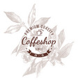 coffeshop round emblem over hand sketched coffee vector image