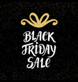 black friday sale banner with hand lettering vector image vector image