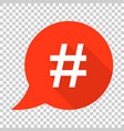 hashtag icon in flat style social media marketing vector image