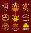 mexican ethnic cuisine logos labels emblems vector image