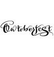 oktoberfest ornate hand written lettering vector image vector image