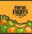 poster for set fresh fruits vector image vector image
