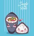 kawaii temaki and rice roll love food japanese vector image vector image