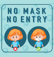 no mask entry sign with cartoon character vector image vector image