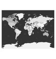 world map in four shades of grey on dark vector image vector image