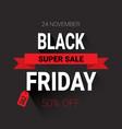 black friday super sale flyer shopping poster vector image vector image
