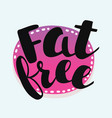 fat free stamp vector image vector image
