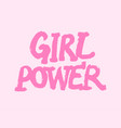 girl power inscription handwritten with bright vector image