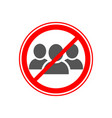 social distancing avoid crowds icon no crowd sign vector image