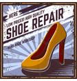 retro poster shoe repair vector image