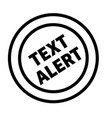text alert stamp on white vector image vector image