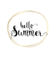 Hello summer inscription Greeting card with vector image