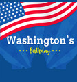 washingtons birthday background or banner graphic vector image vector image