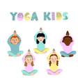 children doing yoga different vector image vector image