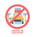 coronavirus travel and vacation cancellations vector image vector image