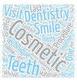 Cosmetic Dentistry Procedures text background vector image vector image