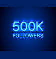 thank you followers peoples 500k online social vector image vector image