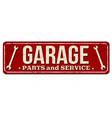 garage vintage rusty metal sign vector image vector image
