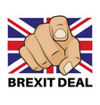 brexit eu deal done with thumbs up - on a white vector image vector image