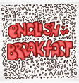 colored english breakfast lettering with vector image