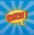 ouch wording sound effect for comic speech bubble vector image vector image