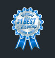 set of excellent quality blue badges with silver vector image vector image