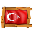 turkey flag in wooden frame vector image vector image