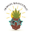 always summertime pineapple vector image