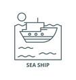 sea ship line icon linear concept outline vector image vector image