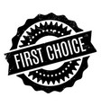 first choice rubber stamp vector image
