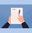hands holding cv or curriculum vitae candidate vector image