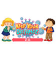 keep your distance font design with kids showing vector image