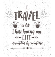 travel hand drawn for t-shirt vector image vector image