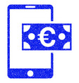 euro mobile cash grunge icon vector image vector image