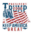 president trump 2020 keep america great vector image vector image