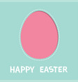 happy easter painted egg frame window template vector image