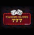 777 casino slots neon light banner vector image vector image