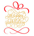 happy birthday golden vintage hand lettering vector image